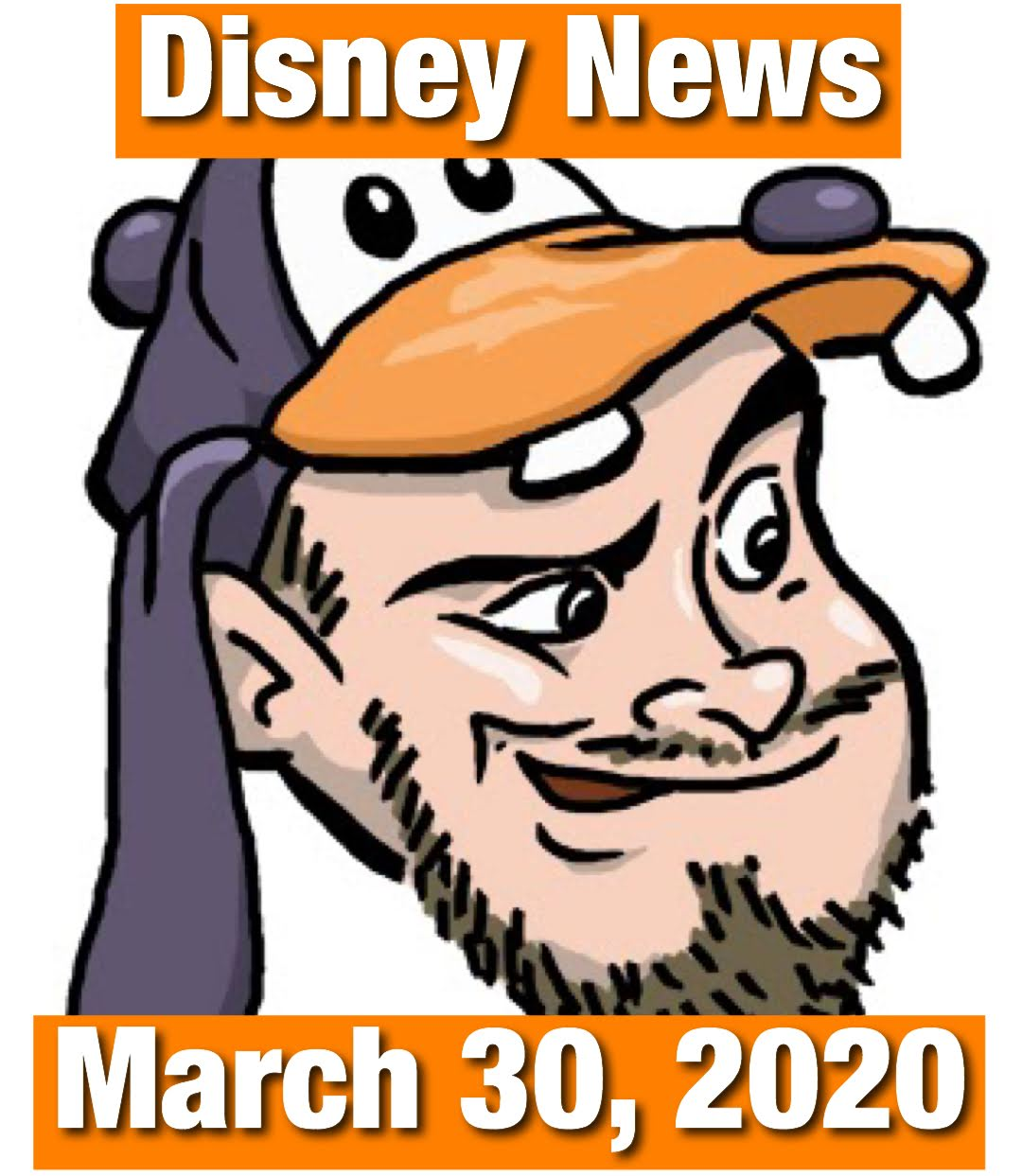 Disney News March 30, 2020